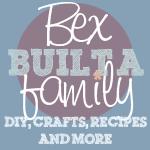 Bex Built A Family