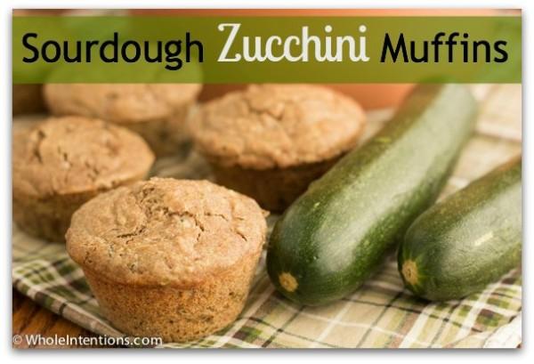 Sourdough Zucchini Muffins