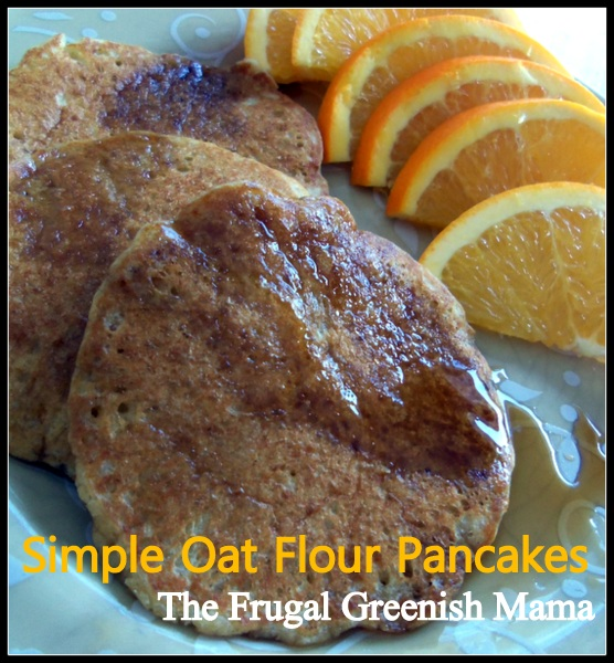 Simple Oat Flour Pancakes | Grain Mill Wagon Oat Flour Pancakes