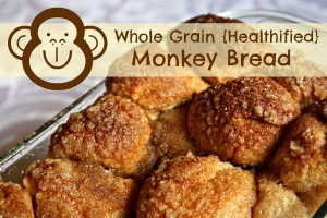 Whole Grain {Healthified} Monkey Bread