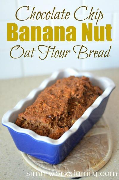 Chocolate Chip Banana Nut Oat Flour Bread