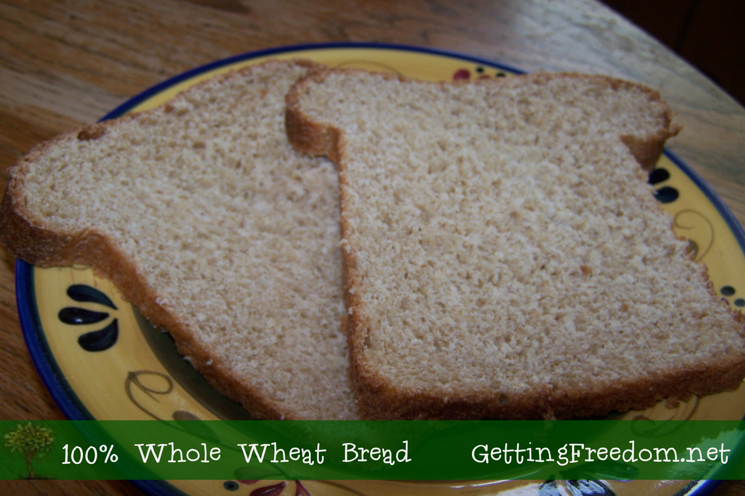 100% Whole Wheat Bread Recipe | Grain Mill Wagon