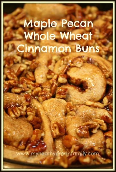 Maple Pecan Whole Wheat Cinnamon Buns