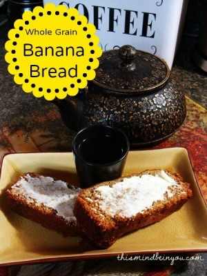 Whole Grain Banana Bread by Let This Mind Be in You