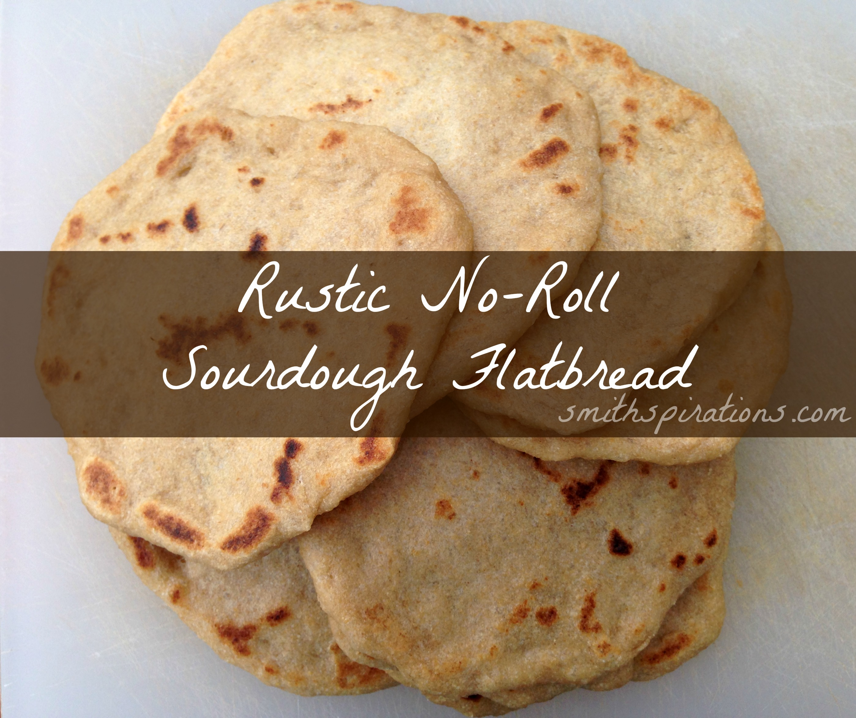 Rustic, No-Roll Sourdough Flatbread