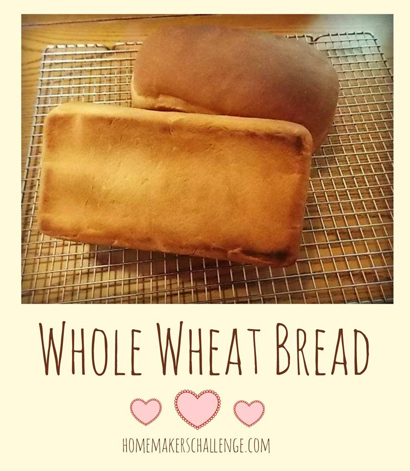 Whole wheat bread from Homemakers Challenge at the Grain Mill Wagon
