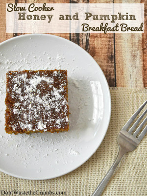 Slow Cooker Honey and Pumpkin Breakfast Bread
