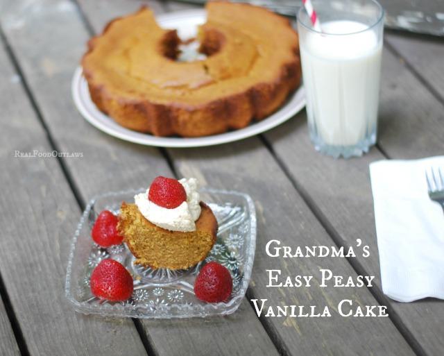 Grandma's Easy Peasy Vanilla Cake